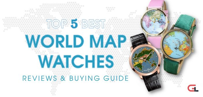 TOP 5 Best World Map Watches: Reviews and Buying Guide 2018