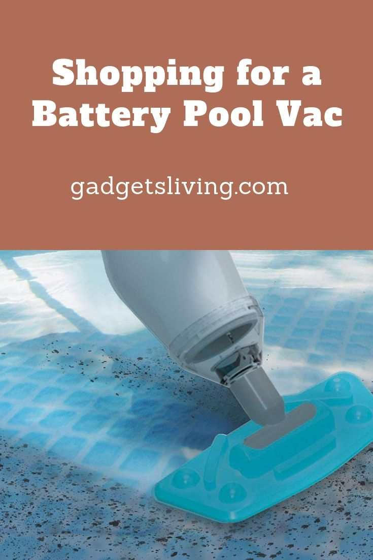 Shopping for a Battery Pool Vac