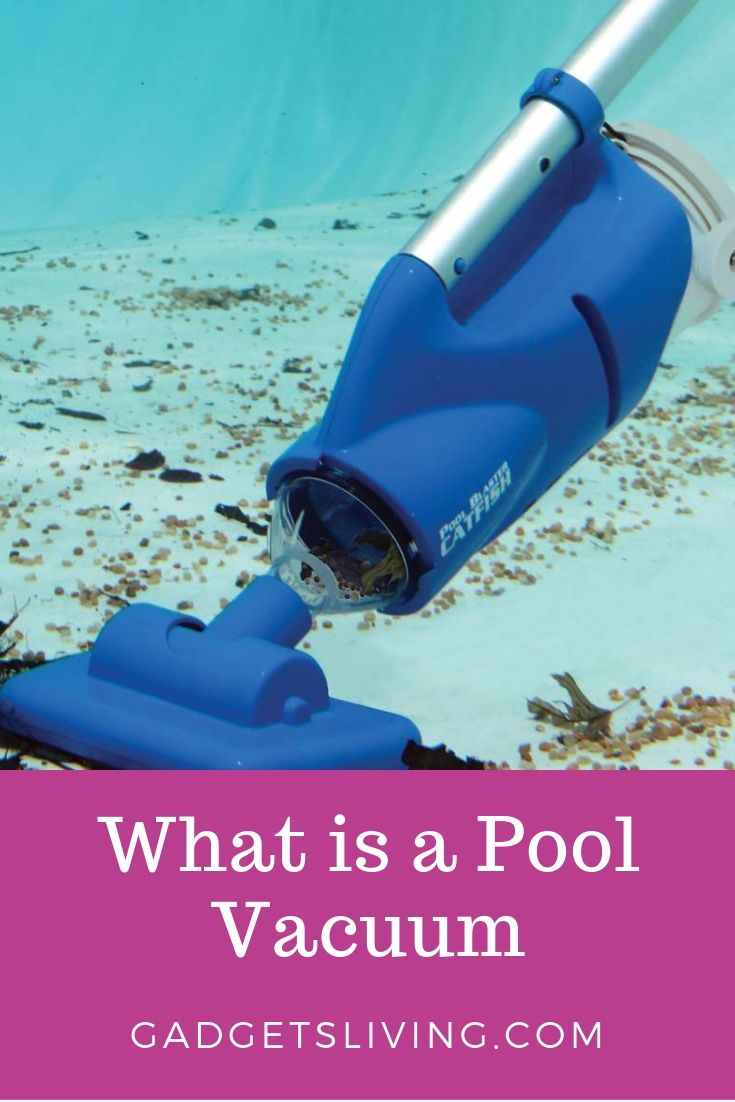 What is a Pool Vacuum