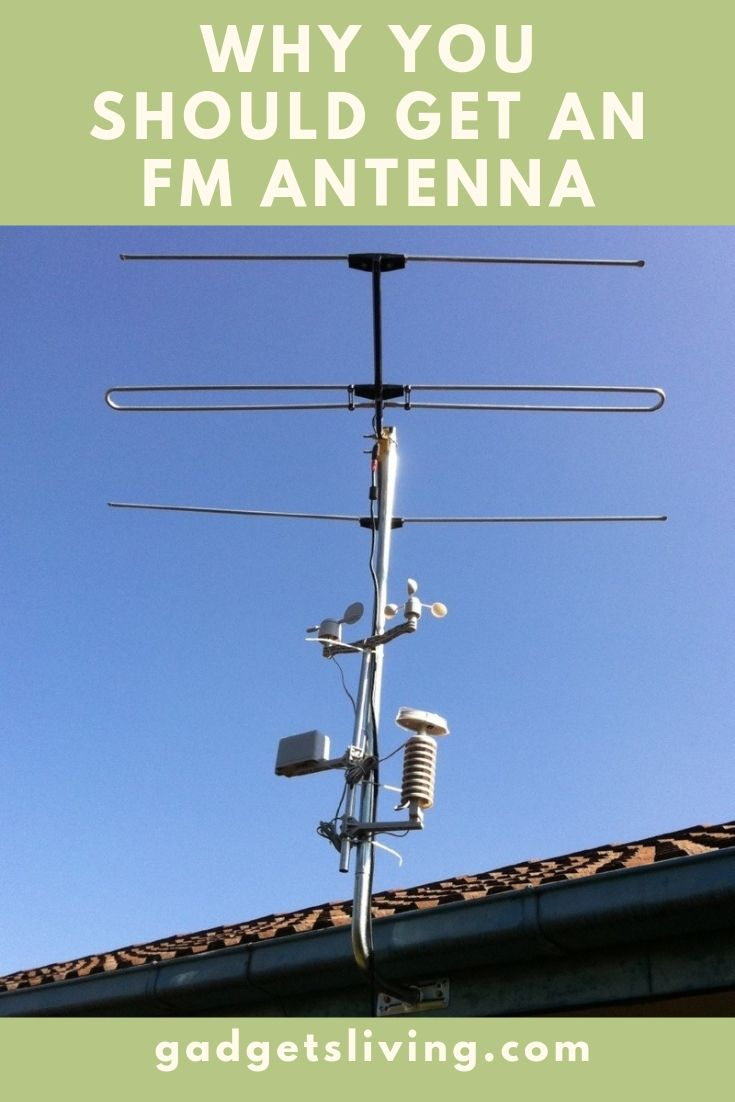 Why You Should Get an FM Antenna
