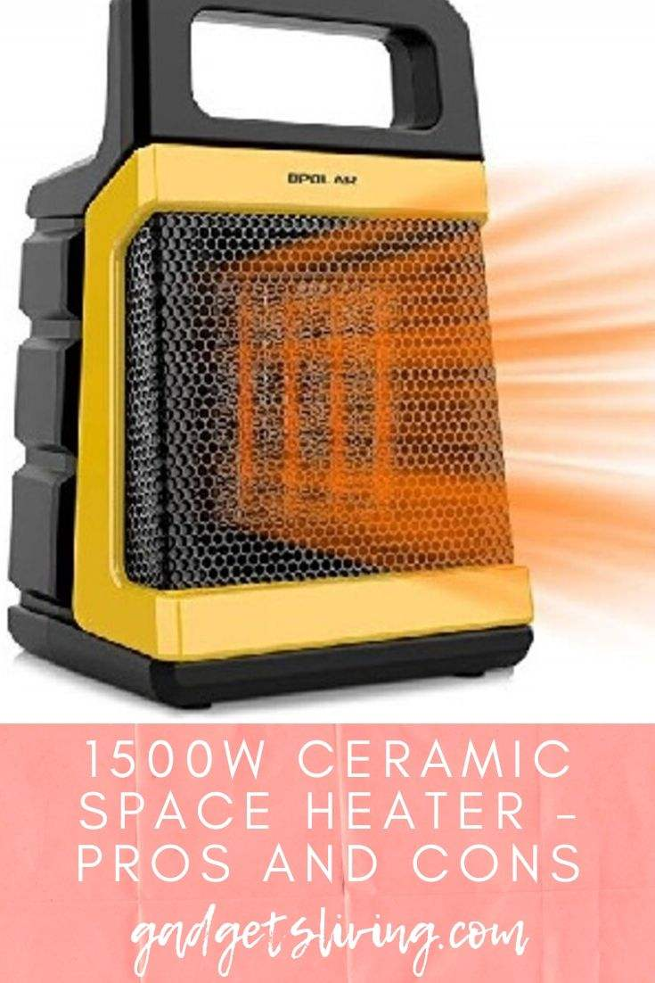 1500W Ceramic Space Heater - Pros and Cons