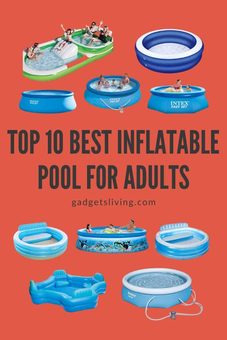 Top 10 Best Inflatable Pool for Adults
